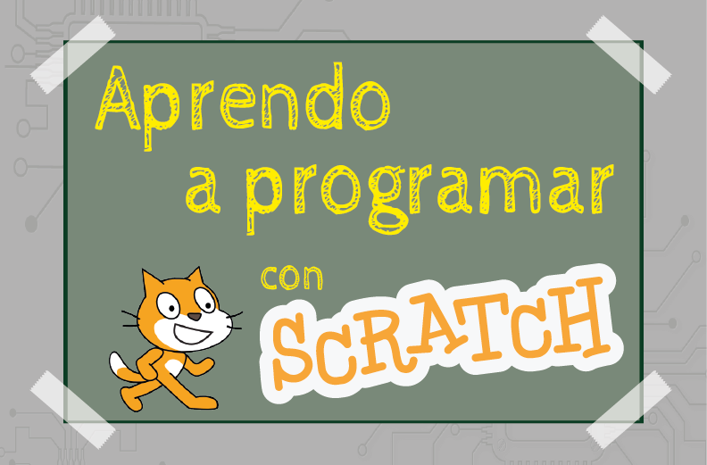 Scratch – Primeros Pasos LD